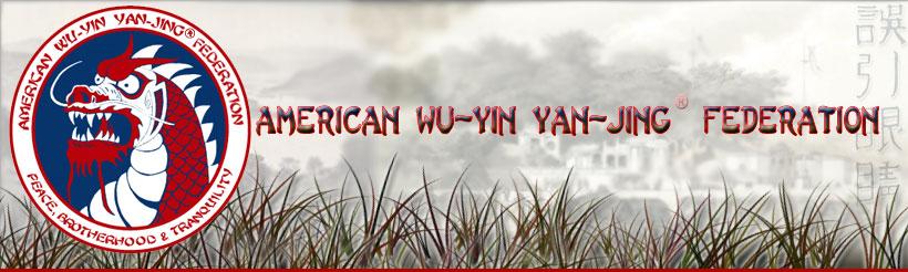 The American Wu-Yin Yan-Jing® Federation